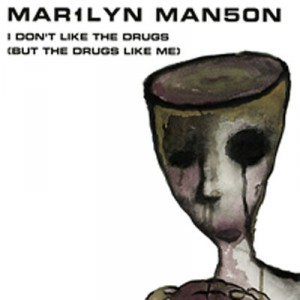 Marilyn_manson_i_don't_like_the_drugs